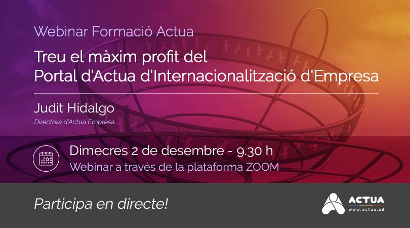 Foto - Webinar Formació Actua - Treu el màxim profit del Portal d'Actua d'Internacionalització d'Empresa