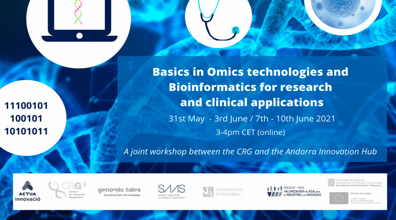 The Andorra Innovation Hub and the Centre for Genomic Regulation (CRG) are organizing a joint online introductory course on Omics technologies